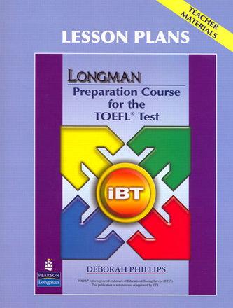 Longman Preparation Course for the TOEFL Test: iBT: Lesson Plans