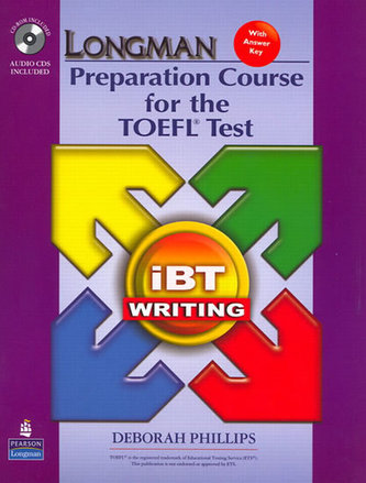Longman Preparation Course for the TOEFL Test: iBT Writing (with CD-ROM, 2 Audio CDs, and Answer Key)
