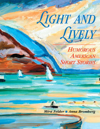Light and Lively: Humorous Short Stories