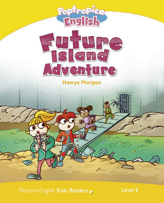 Level 6: Poptropica English Future Island Adventure