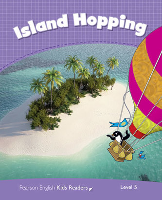 Level 5: Island Hopping CLIL - Melanie Ellis, Caroline Laidlaw, Peter Madgyes, Christopher Ryan