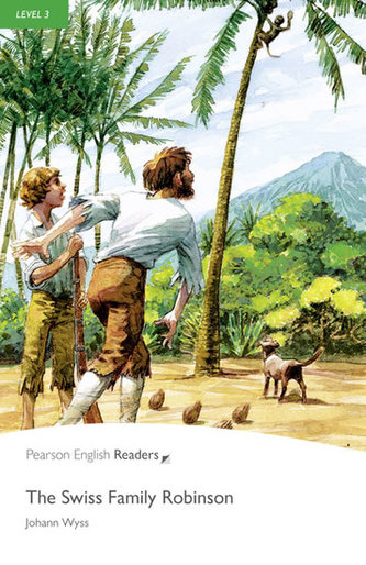 Level 3: The Swiss Family Robinson Book and MP3 Pack - Wyss Johann David