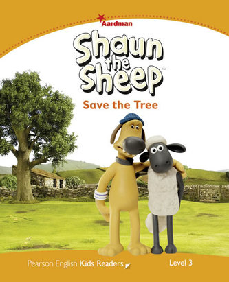 Level 3: Shaun The Sheep Save the Tree - Kathryn Harper