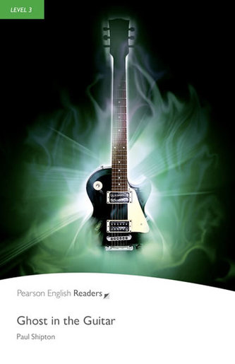 Level 3: Ghost in the Guitar Book and MP3 Pack - Paul Shipton
