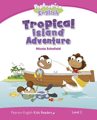 Level 2: Poptropica English Tropical Island Adventure - Schofield Nicola