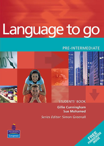 Language to Go Pre-Intermediate Students Book - Cunningham, Gillie