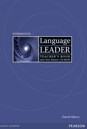 Language Leader Intermediate Teachers Book for Pack / Test Master CD-ROM Pack - Albery David