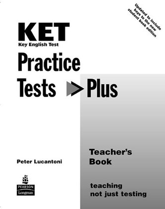 KET Practice Tests Plus Teacher´s Book New Edition - Lucantoni Peter