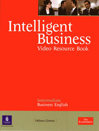 Intelligent Business Intermediate Video Resource Book - Gomm, Helena