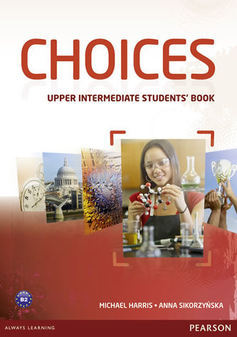 Choices Upper Intermediate Students´ Book - Michael Harris