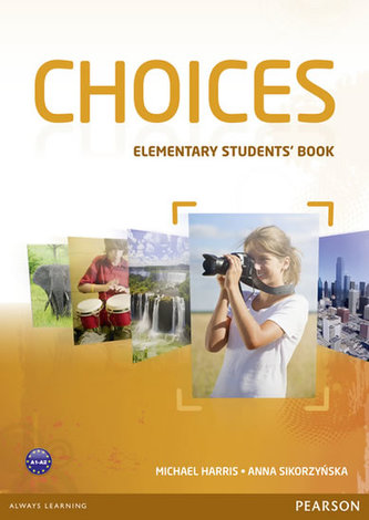 Choices Elementary Students´ Book - Michael Harris