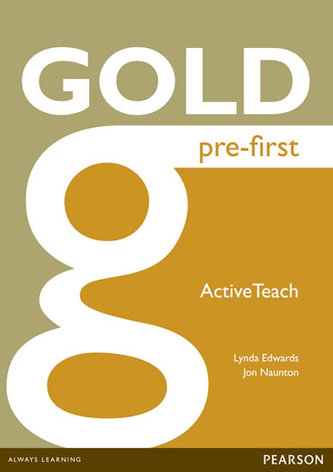 Gold Pre-First Active Teach - Edwards Lynda