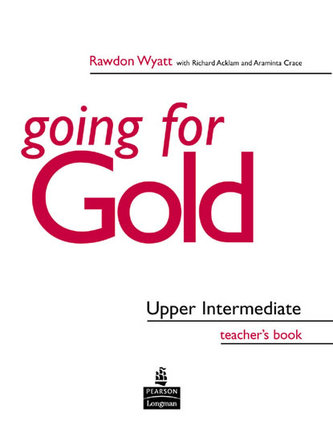 Going for Gold Upper Intermediate Teacher´s Book - Acklam, Richard; Burgess, Sally