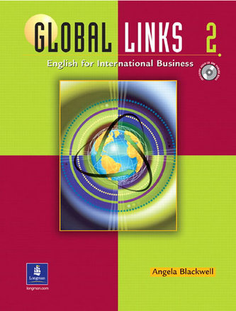 Global Links 2: English for International Business, with Audio CD - Blackwell Angela