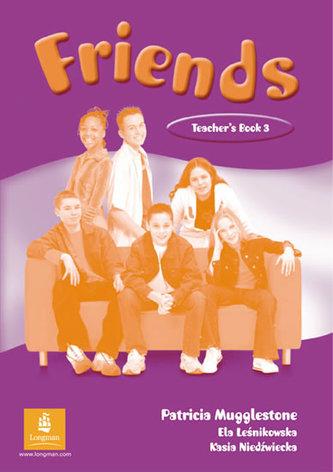 Friends 3 (Global) Teacher´s Book - Liz Kilbey