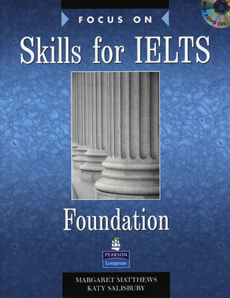 Focus on Skills for IELTS Foundation Book and CD Pack - Matthews, Margaret