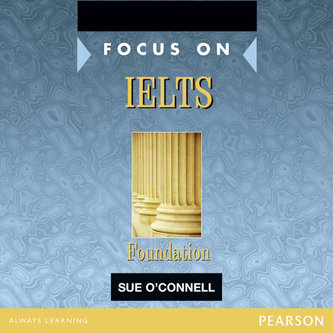 Focus on IELTS Foundation Class CD 1-2 - O´Connell Sue