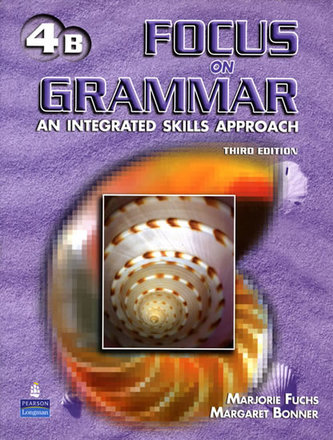 Focus on Grammar 4 Student Book B with Audio CD - Fuchs Marjorie