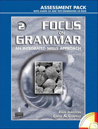Focus on Grammar 2 Assessment Pack - Schoenberg Irene E.