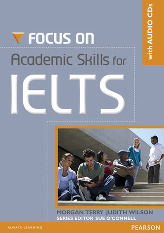 Focus on Academic Skills for IELTS NE Book/CD Pack - Terry Morgan