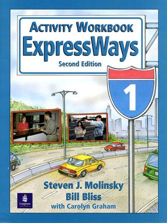 ExpressWays 1 Activity Workbook - Molinsky Steven J.
