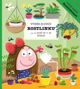 Vyber si svou rostlinku a nauč se o ni starat