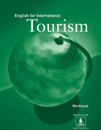 English for International Tourism Workbook - Jacob Miriam