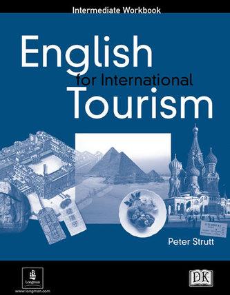 English for International Tourism Intermediate Workbook - Strutt Peter