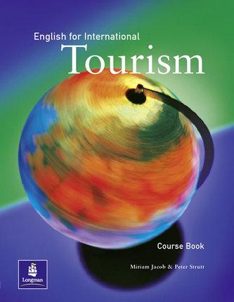 English for International Tourism Coursebook, 1st. Edition - Jacob Miriam