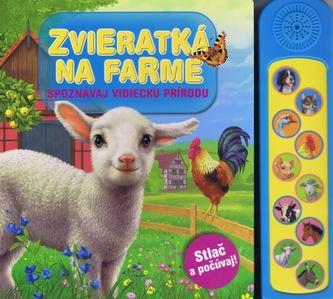 Zvieratká na farme - Kolek Vítězslav a kolektiv