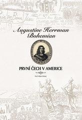 Augustine Herrman Bohemian - První Čech v Americe