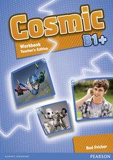 Cosmic B1+ Workbook Teacher´s Edition & Audio CDPack