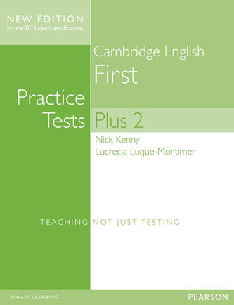 Cambridge First Practice Tests Plus New Edition Students´ Book without Key - Kenny, Nick