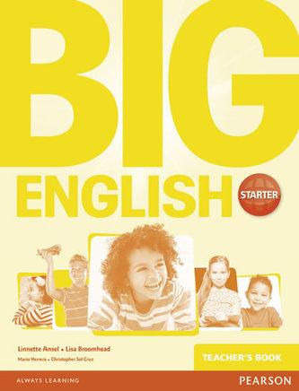 Big English Starter Teacher´s Book - Broomhead Lisa