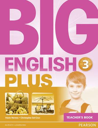 Big English Plus 3 Teacher´s Book - Herrera Mario, Pinkey Diane