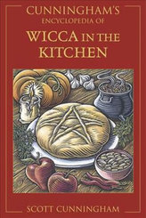 Cunningham´s Encyclopedia of Wicca in the Kitchen