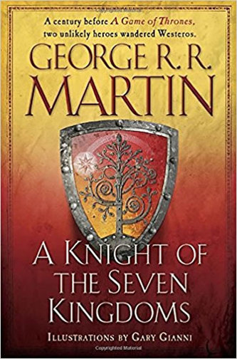 A Knight Of the Seven Kingdom - George R. R. Martin