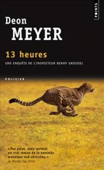 13 Heures - Deon Meyer