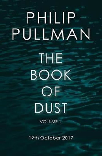 The Book of Dust Volume One - Philip Pullman