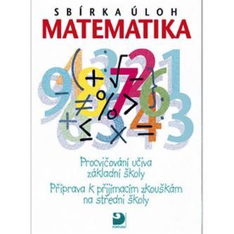 Sbírka úloh Matematika - Martin Dytrych