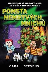 Pomsta nemrtvých mnichů: Neoficiální megakomiks ze světa Minecraftu 2
