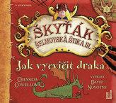 Jak vycvičit draka (Škyťák Šelmovská Štika III.) 1 - CDmp3 (Čte David Novotný)