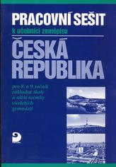 Pracovní sešit k učebnici zeměpisu Česká republika