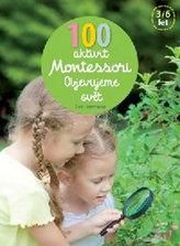 100 aktivit Montessori - Objevujeme svět