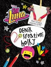 Soy Luna - Deník kreativní holky
