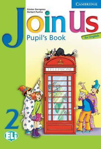Join Us for English 2 Pupil´s Book - Gerngross, Günter