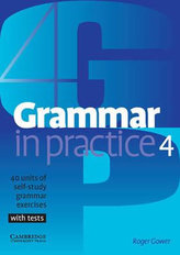 Grammar in Practice: 4 Intermediate