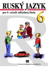 Ruský jazyk pre 6. ročník základnej školy