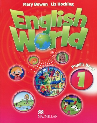 English World Level 1: Pupil´s Book - Bowen Mary, Hocking Liz