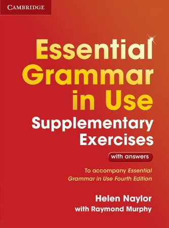 Essential Grammar in Use Supp.Exercises 3E with answers - Naylor Helen, Murphy Raymond,